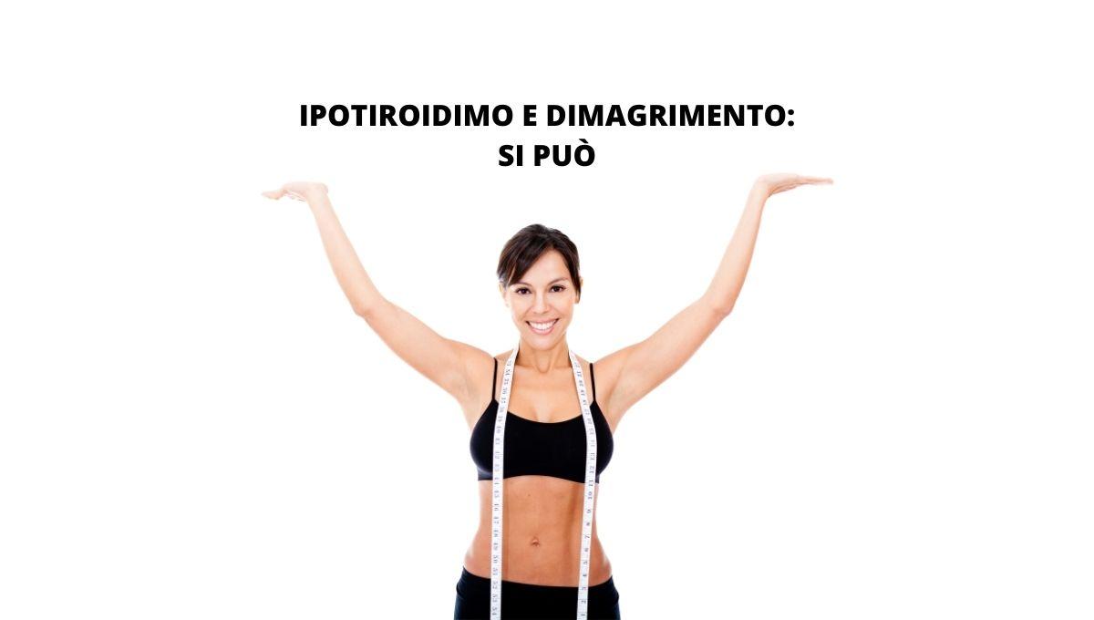 IPOTIROIDIMO E DIMAGRIMENTO