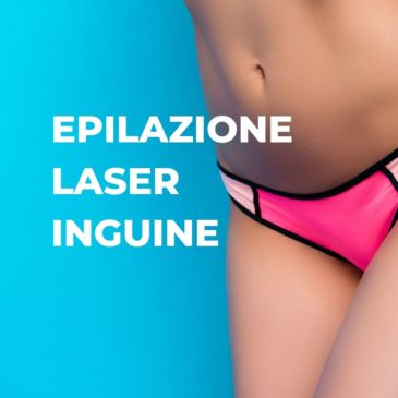 Epilazione laser inguine Alba e Canale